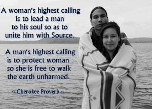 cherokee proverb a womans highest calling
