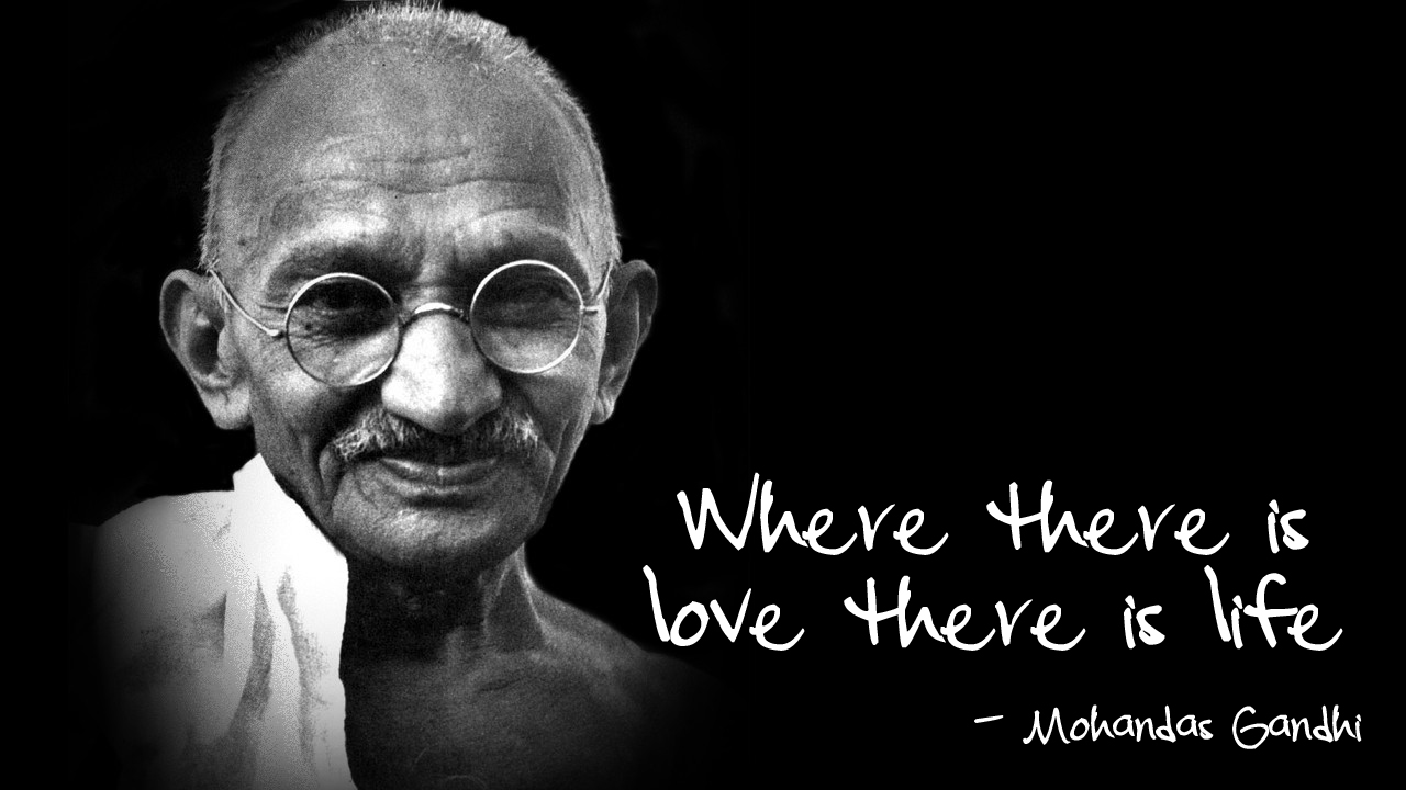 Gandhi Quotes: My Promise To My Love
