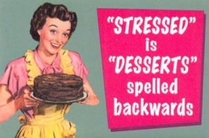 stressed-is-desserts-spelled-backwards